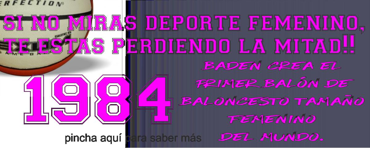 BADEN CREADOR DEL BALÓN FEMENINO